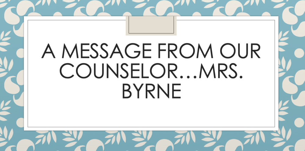 A Message from Our Counselor